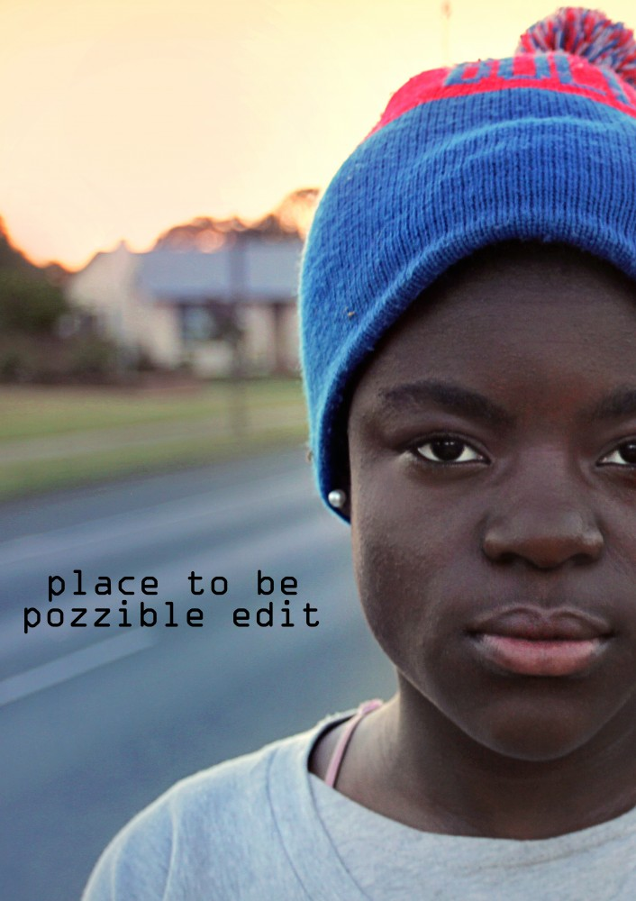 Place To Be - Pozzible Edit by John Hipwell