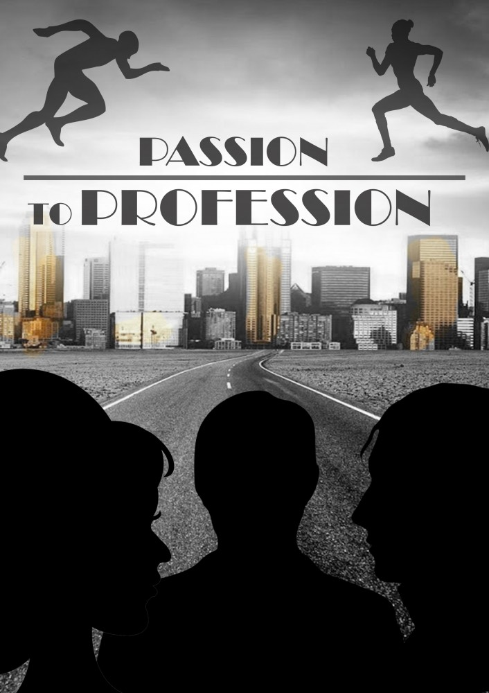 Passion To Profession by John Hipwell